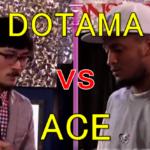 【フリースタイルダンジョン】DOTAMA vs ACE
